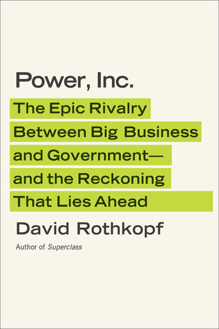 Power, Inc. by David Rothkopf