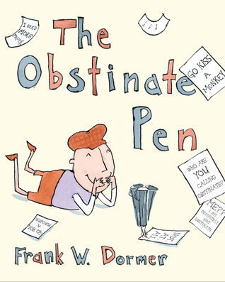 The Obstinate Pen by Frank W. Dormer