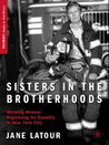 Sisters in the Brotherhoods: Working Women Organizing for Equality in New York City