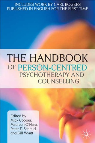 The Handbook of Person-Centred Psychotherapy and Counselling