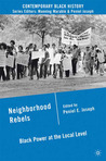 Neighborhood Rebels: Black Power at the Local Level