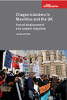 Chagos Islanders in Mauritius and the UK: Forced Displacement and Onward Migration