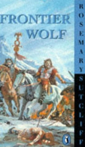 Frontier Wolf by Rosemary Sutcliff
