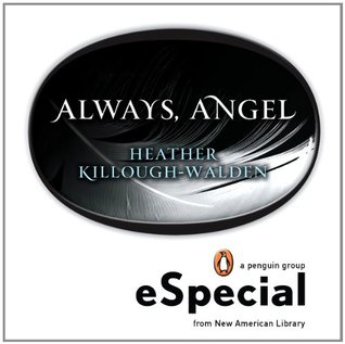 Always, Angel by Heather Killough-Walden