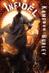 Infidel (Bel Dame Apocrypha, #2)