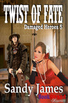 Twist of Fate (Damaged Heroes 5)