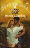 Once In A Lifetime (The Blaines and the McCalls of Crockett, Texas, # 3)