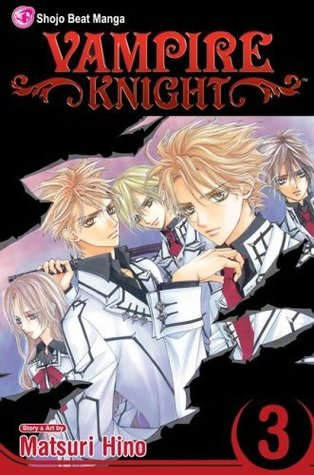Vampire Knight, Vol. 3 by Matsuri Hino