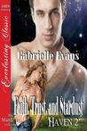 Faith, Trust, and Stardust (Haven, #2)