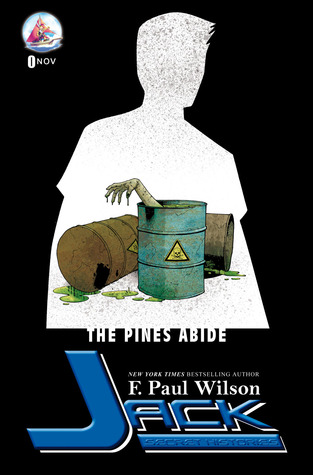 The Pines Abide by F. Paul Wilson