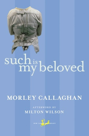 Such Is My Beloved by Morley Callaghan