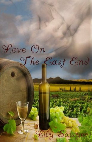 Love On The East End by Lily Sawyer