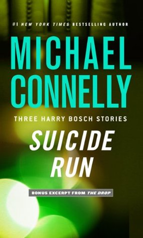 Suicide Run by Michael Connelly