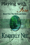 Playing with Fire (The McKenzie Brothers, #2)