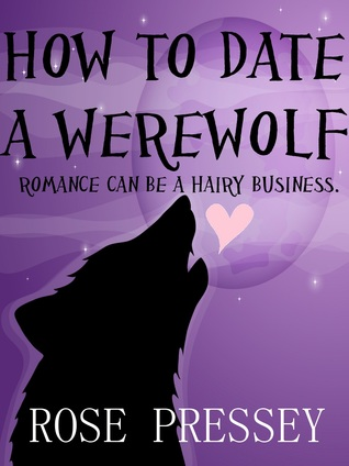 How to Date a Werewolf (Rylie Cruz #1)