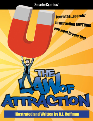 The Law of Attraction by D.J. Coffman