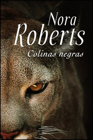 Colinas negras by Nora Roberts