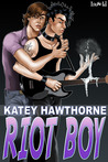 Riot Boy (Superpowered Love, #2)