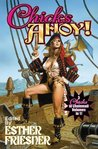 Chicks Ahoy! (Chicks in Chainmail, #1-3)