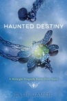 Haunted Destiny by Ellie James