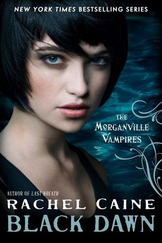 Black Dawn (The Morganville Vampires, #12)