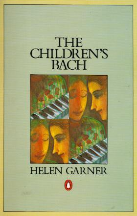 The Children's Bach by Helen Garner