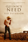 Quinn's Need (Whispering Pines Ranch, #2)