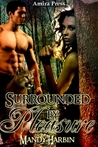 Surrounded by Pleasure (Woods Family, #2)
