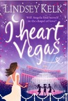 I Heart Vegas by Lindsey Kelk