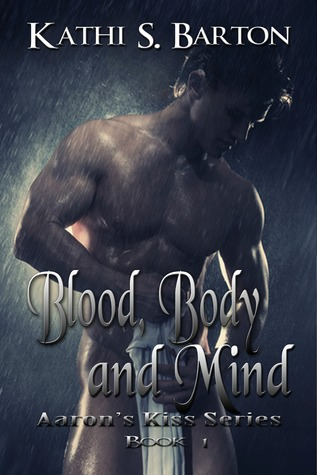 Blood, Body and Mind by Kathi S. Barton