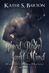 Blood, Body and Mind (Aaron's Kiss, #1)