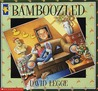 Bamboozled by David Legge