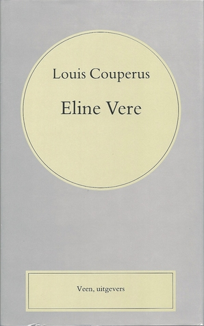 Download free Eline Vere: een Haagsche roman by Louis Couperus ePub