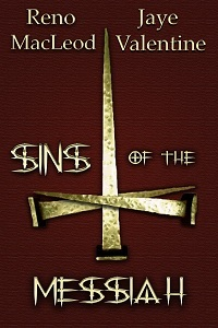Sins of the Messiah by Reno MacLeod