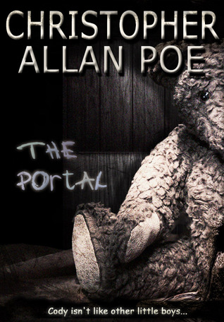 The Portal by Christopher Allan Poe