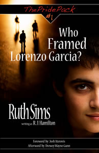 Who Framed Lorenzo Garcia? by Ruth Sims
