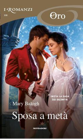 Sposa a metà by Mary Balogh
