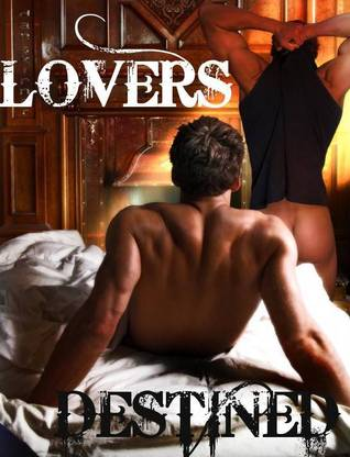 Lovers Destined by H.M. Broussard