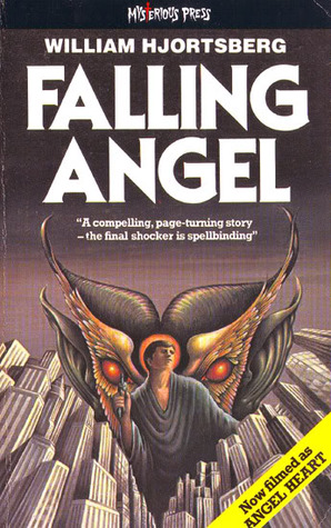 Falling Angel by William Hjortsberg