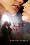 Blind Date with a Vampire by Evangeline Anderson