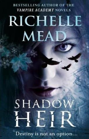 Shadow Heir by Richelle Mead