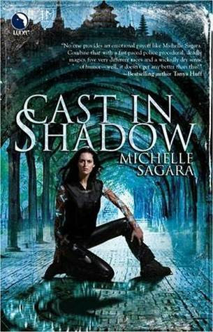 Cast in Shadow (Chronicles of Elantra #1)