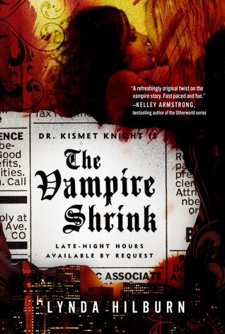 The Vampire Shrink (Kismet Knight, Ph.D., Vampire Psychologist #1)