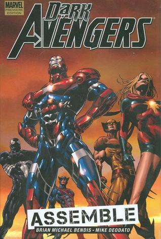 Dark Avengers, Vol. 1 by Brian Michael Bendis