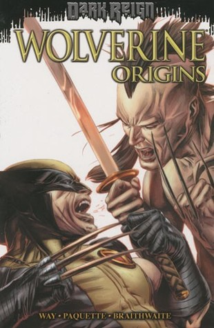 Review Wolverine: Origins Vol. 6: Dark Reign (Wolverine: Origins #6) PDF by Daniel Way, Yanick Paquette, Doug Braithwaite