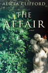 The Affair by Alicia Clifford