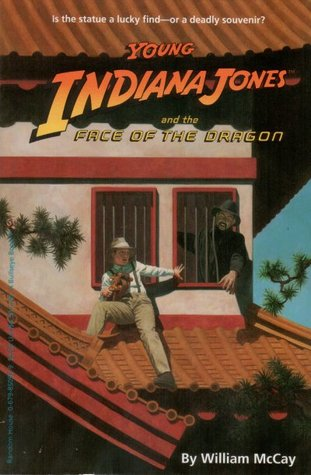 Young Indiana Jones and the Face of the Dragon by William McCay