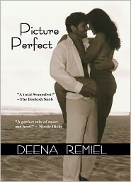Picture Perfect by Deena Remiel