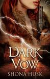 Dark Vow (Arcane, #1)