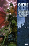 Avengers: The Initiative, Vol. 6: Siege
